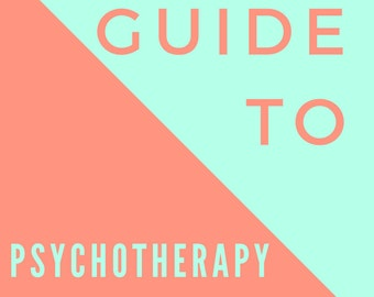 Guide to Psychotherapy - Instant eBook PDF Download - Alternative Health