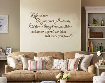 "Wall Quote  """"Life Is Short, Forgive Quickly.. "" Wall Art Sticker, Modern Vinyl Transfer, Decal."