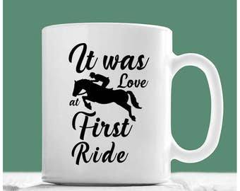 Horse Mug, It Was Love At First Ride, Horse Coffee Mug,Horse Rider Gifts, Horse Gifts For Girls, Horse Gifts, Gifts For Horse Riders