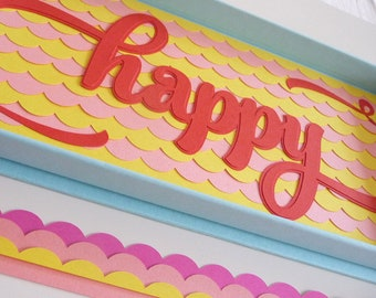 Happy - wall - paper cut - colorful - graphics - typography