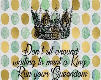 Queen and her Queendom