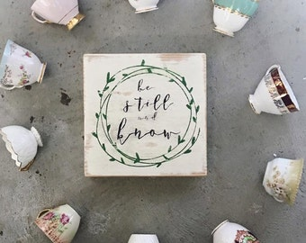 Hand Painted Wooden Shelf Sign - Be Still and Know