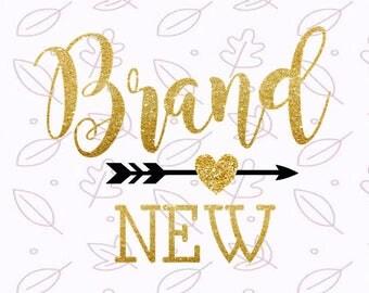 Baby shower Svg New Baby svg Brand new SVG Newborn svg files for Silhouette Baby Shirt Svg Cricut cut files Baby girl svg Boy svg DXF JPG
