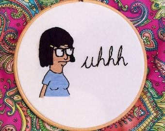 "Handmade Bob's Burgers Tina Belcher 'Uhhh' Embroidery Hoop - 6"""