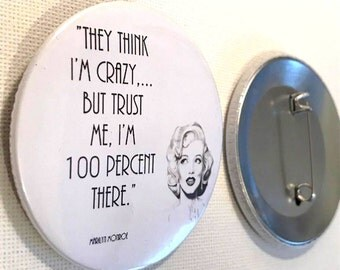 Marilyn Monroe pin button / Pin Buttons