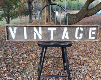 "Distressed Handcrafted ""VINTAGE"" sign"