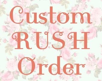 RUSH Design Order