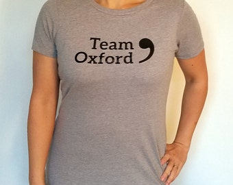 Team Oxford Comma -- T-Shirt