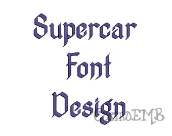 5 Size Supercar font Embroidery Design Machine Embroidery - Digital INSTANT DOWNLOAD