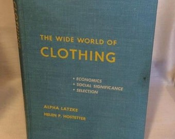 The Wide World of clothing textbook 1968 vintage