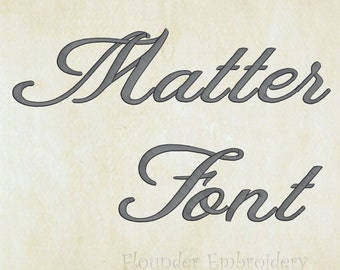Matter Embroidery Font 5 Size Embroidery Designs Fonts INSTANT DOWNLOAD