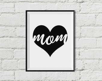 Mom Inside Heart  Printable Wall Art  Mother's Day  INSTANT DOWNLOAD  Black and White