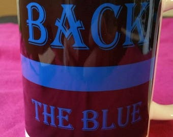 Back The Blue Coffee Cup