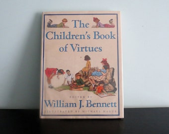 The Childrens Book of Virtues by William J. Bennett 1995 Vintage Childrens Book