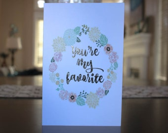 You're My Favorite Valentines Day Card - FREE SHIPPING