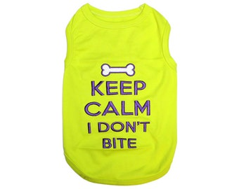 Keep Calm I Don't Bite Dog T-Shirt, Dog Clothes, Pet Shirts