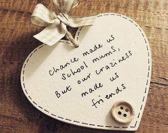 Personalised school mum gift plaque sign keepsake best mums hanging wooden heart handmade chance made us friends