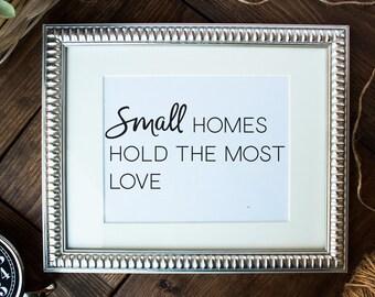 Small Home Printable, Small Home Print, Farmhouse Printables, Farmhouse Prints, Small Home Sign, Printable Wall Art, Printable Home Decor