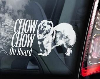 Chow Chow on Board - Car Window Sticker - Chowdren Dog Sign Art Decal - V01