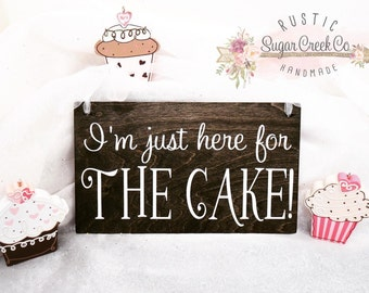 I'm Just Here for the Cake Wedding Sign, Ring Bearer Wedding Sign, Flower Girl Wedding Sign, Here Comes The Bride Sign, Fun Wedding Signs