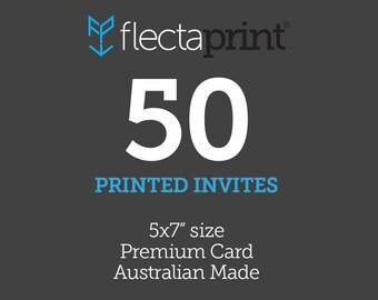 """x50 5x7"""" Printed Invites - Australian Made - Premium Cardstock"""