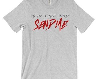 Lord Send Me Christian Shirt, Missions Shirt, Christian Apparel, Christian T Shirt, Christian Tshirt, Religious Shirt, Send Me Shirt