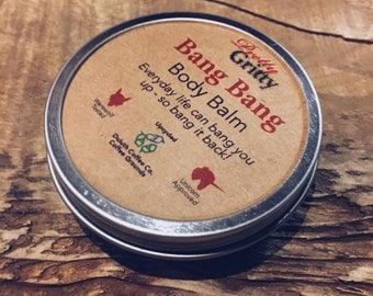 Bang Bang Body Balm 2oz