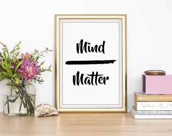 Mind Over Matter Wall Print - Wall Art, Home Decor, Bedroom Print