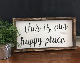 This is our Happy Place, hand painted, home, farmhouse, rustic , wood sign, sign