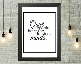 Quiet People Quote Printable 8x10, Instant Download