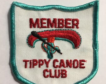 MEMBER Tippy Canoe Club PATCH Camping Vintage Item Unique Logo