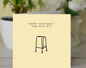 Happy Birthday You Old Git