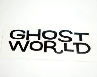 Ghost World Decal