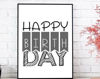 HAPPY BIRTHDAY Art Print, Inspirational, Modern Minimalist Digital Prints, Quote Print, Motivational, Birth, Wall Decor, Birthday Print Art