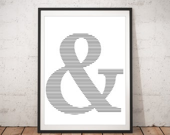 AMPERSAND, And Sign, Inspirational, Modern Art, Minimalistic, Ampersand Sign, Ampersand Print, Ampersand Wall Decor, And Art, And Print, AND