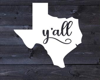 Texas Y'all Adhesive Decal | Texas Y'all Decal | Texas Y'all Auto Decal