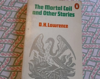 Penguin Classics series: D H Lawrence 'Mortal Coil and other stories'