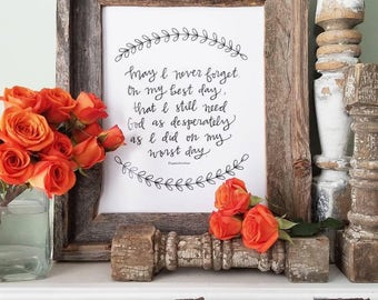 Hand Lettered- May I Never Forget- 8x10 printable quote