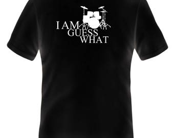 I am a drummer t-shirt