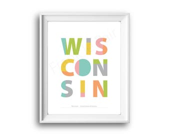Wisconsin,United States of America,State Wisconsin,Wisconsin print,Printable,Instant Download,Wisconsin Gift,50 States USA,Wall art