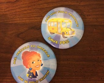 Magic School Bus - Save PBS / Ms Frizzle Button