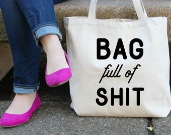 Bag full of Sh## Canvas Tote Bag