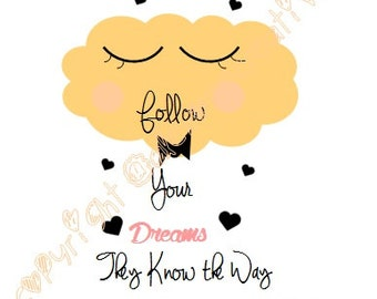 "illustration yellow cloud and heart black ""Follow your dreams..."" cloud illustration yellow & black"