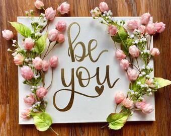 be you - custom canvas art