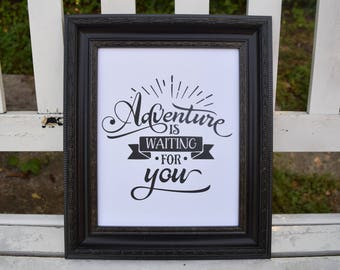 Adventure Is Waiting For You Print Graduation Gift or Wedding Gift