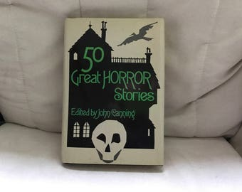 50 Great Horror Stories Edited by John Canning