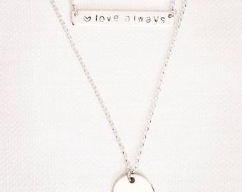 Double layered- Love Always and initial necklace - Hand Stamped - Sterling Silver bar - Stirling Silver Disc - Newborn - Mothers Gift
