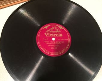 John McCormack-There's A Long, Long Trail A-Winding-78RPM Victrola Record#64694