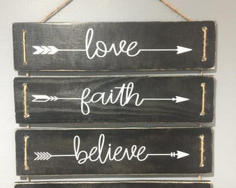 Wood sign, vinyl, love, faith, believe, happiness, painted black with white vinyl lettering
