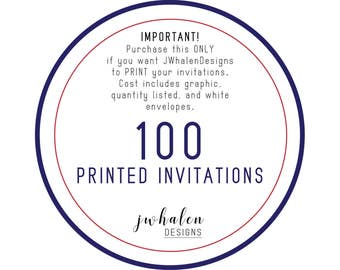 100 Professionally Printed Invitations